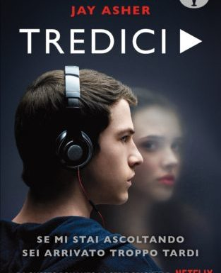 """13"" storie e un'unica, terribile verità – Jay Asher"