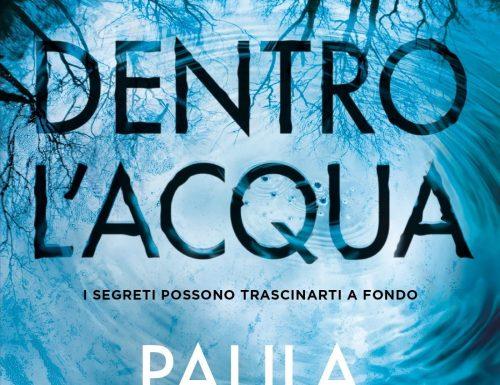 """""""Dentro l'acqua"""" – i segreti possono trascinarti a fondo, Paula Hawkins"""