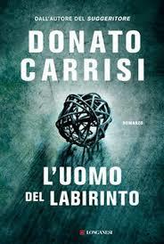"""""""L'uomo del labirinto"""" – l'ultimo libro di Donato Carrisi"""