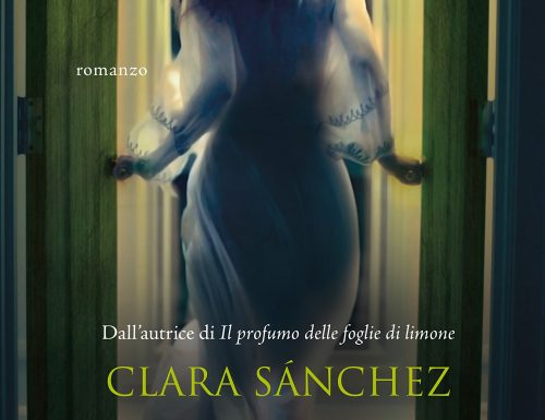 """""""L'amante silenzioso"""" – alla ricerca di anime perdute, Clara Sànchez"""