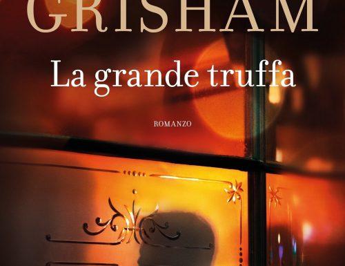 """""""La grande truffa"""" – tre studenti squattrinati in cerca di riscatto, John Grisham"""