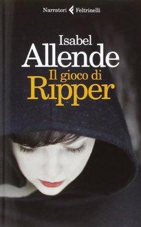 """""""Il gioco di Ripper"""" – è davvero solo un gioco?, Isabel Allende"""