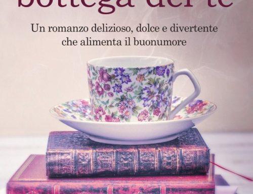 """""""La piccola bottega del tè"""" – un romanzo che scalda il cuore, Caroline Roberts"""