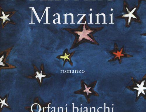 """""""Orfani bianchi"""" – figli dimenticati, Antonio Manzini"""