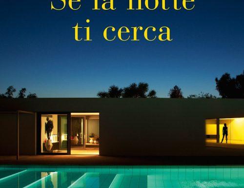 """""""Se la notte ti cerca"""" – ti fidi davvero di chi dice di amarti?, Romano De Marco"""