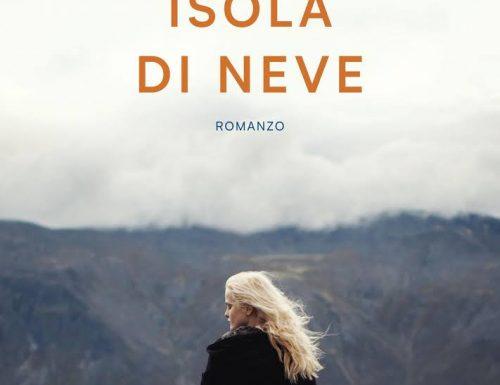 """""""Isola di Neve"""" – un amore indimenticabile sepolto dal tempo, Valentina D'Urbano"""