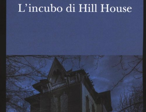 """""""L'incubo di Hill House"""" – viaggio nell'inconscio, Shirley Jackson"""