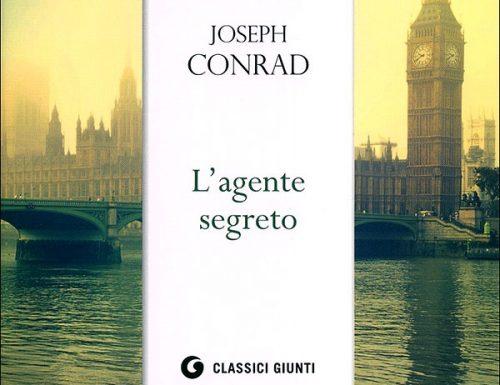 """""""L'agente segreto"""" – una vita di bugie, Joseph Conrad"""