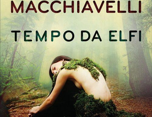 """""""Tempo da elfi"""" – boschi, lupi e misteri, Loriano Macchiavelli, Francesco Guccini"""