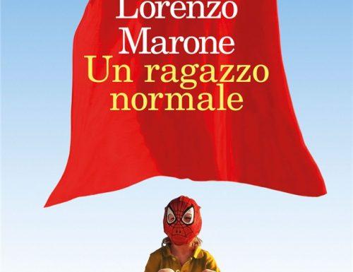 """""""Un ragazzo normale"""" – la giustizia delle parole scritte, Lorenzo Marone"""