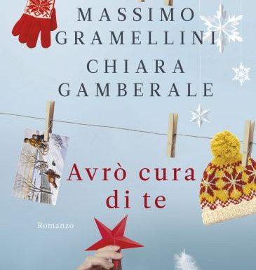 """Avrò cura di te"" – lettere all'angelo custode, Massimo Gramellini, Chiara Gamberale"