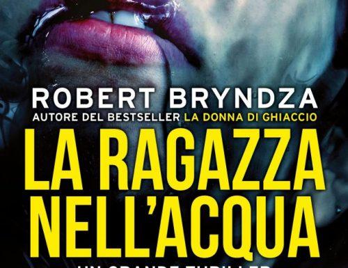 """""""La ragazza nell'acqua"""" – una scomoda verità, Robert Bryndza"""
