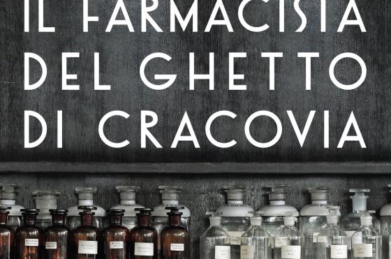 """""""Il farmacista del ghetto di Cracovia"""" – per non dimenticare, Tadeusz Pankiewicz"""