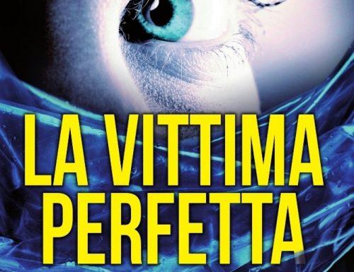"""""""La vittima perfetta"""" – dolore e vendetta, Robert Bryndza"""