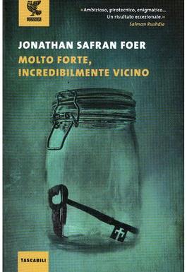 """""""Molto forte, incredibilmente vicino"""" – la chiave del ricordo, Jonathan Safran Foer"""