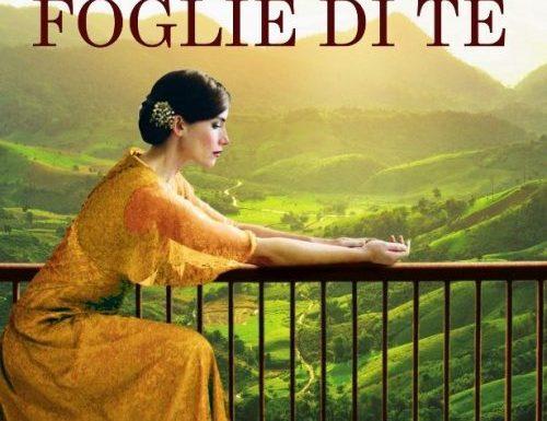 """""""Il profumo delle foglie di tè""""- segreti e cambiamenti, Dinah Jefferies"""